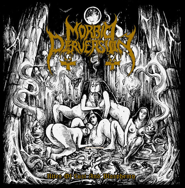 Morbid Perversion ‎– Rites Of Lust And Blasphemy