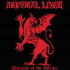 Abysmal Lord ‎– Disciples Of The Inferno
