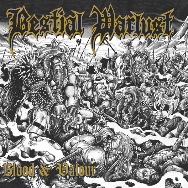 Bestial Warlust ‎– Blood And Valour