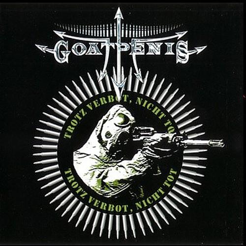 DTM010 GOATPENIS – Trotz Verbot, Nicht Tot