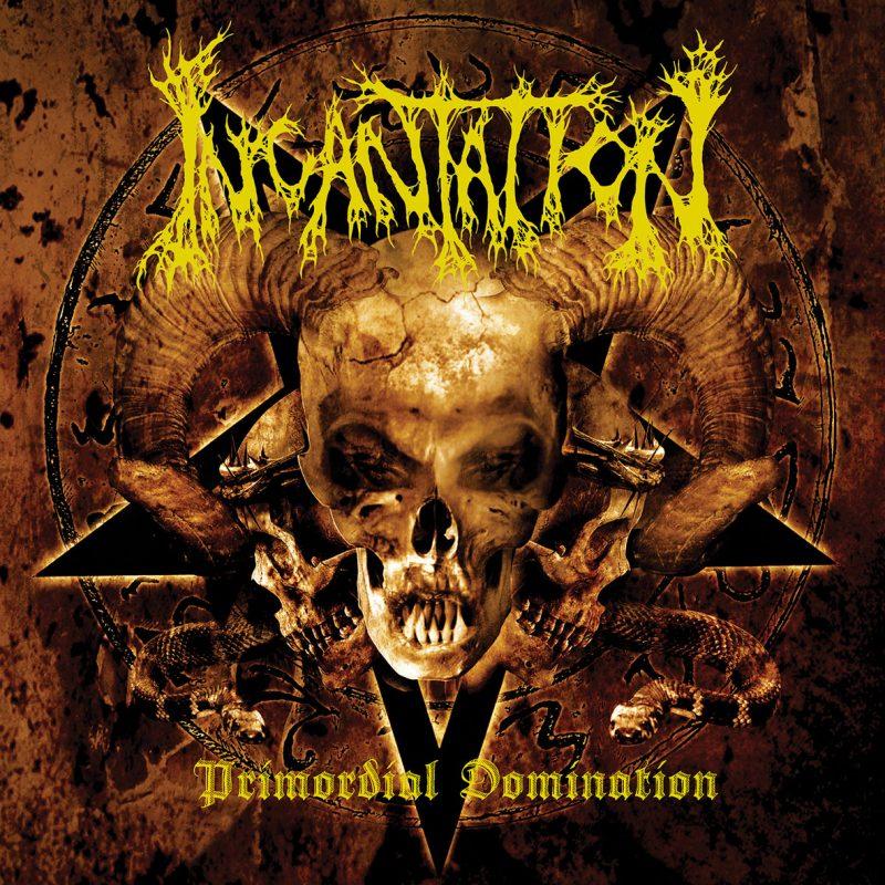 Incantation – Primordial Domination