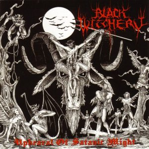 Black Witchery - Upheaval of Satanic Might LP