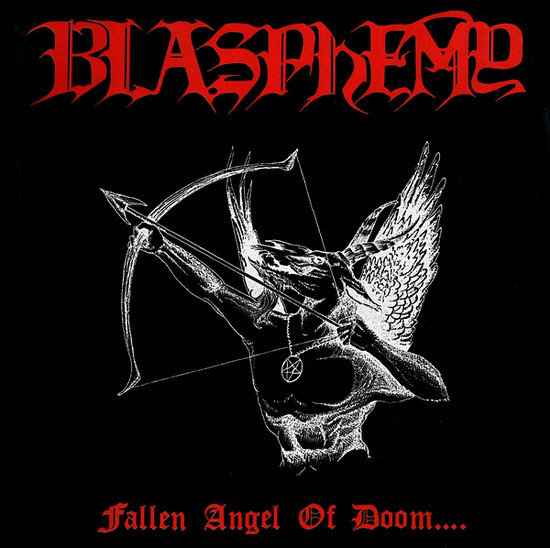 Blasphemy – Fallen Angel Of Doom LP