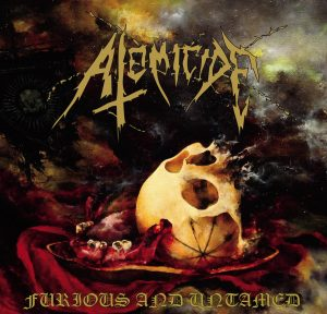 ATOMICIDE - FURIOS AND UNTAMED CD DIGIPACK EP+ REH 2018