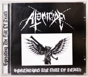 ATOMICIDE - SPREADING THE CULT OF DEATH CD1