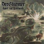 Der Stürmer – Hail To Finland