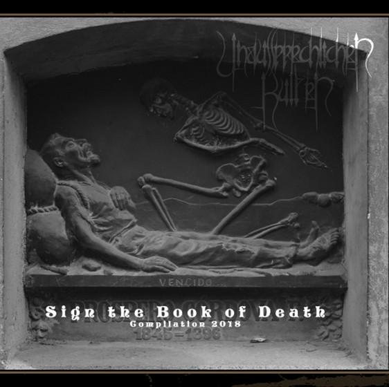 UNAUSSPRECHLICHEN KULTEN – Sign the Book of Death