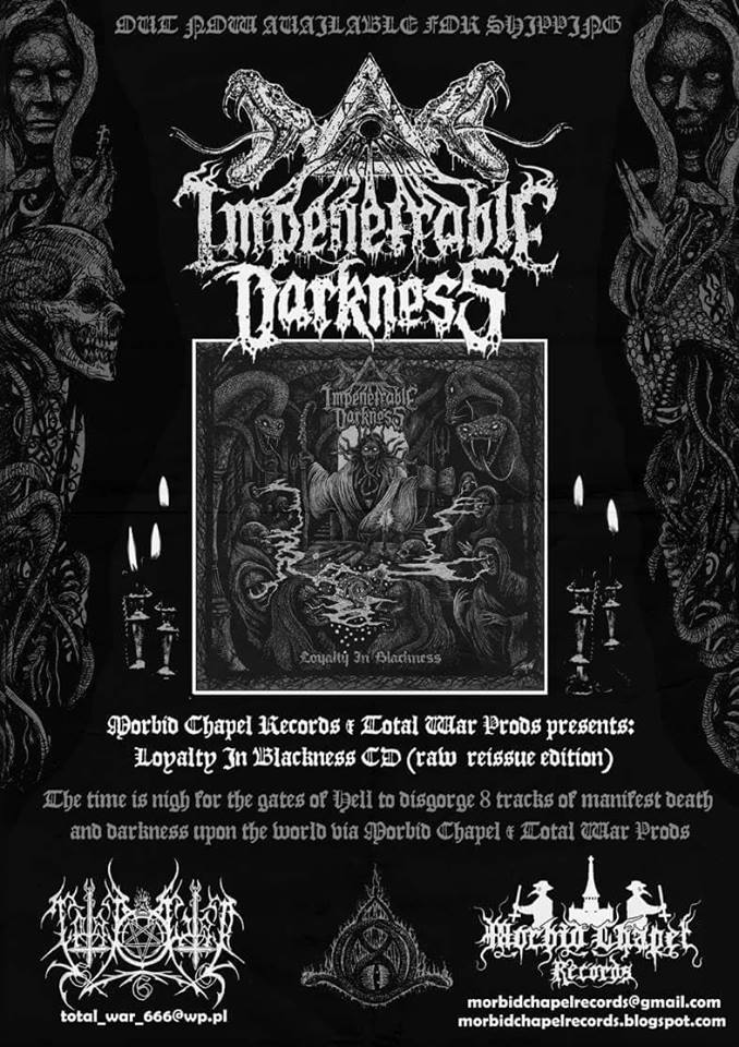 New release: Impenetrable Darkness 'Loyalty in Blackness' Pure death manifestation! Be ready for it! Order your copies!!!